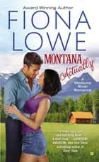 Montana Actually ebook by Fiona Lowe