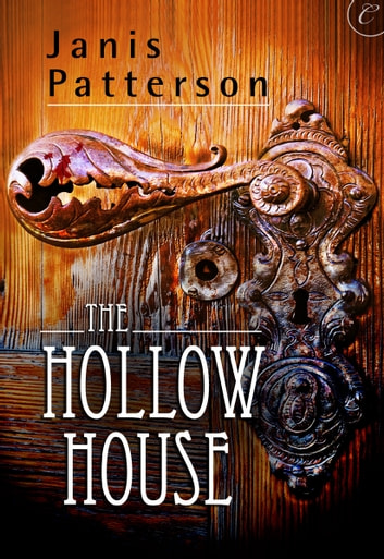 The Hollow House ebook by Janis Patterson