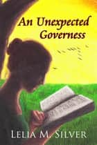 An Unexpected Governess ebook by