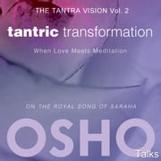 Tantric Transformation - When Love Meets Meditation audiobook by OSHO
