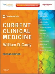 Current Clinical Medicine - Expert Consult - Online ebook by Cleveland Clinic