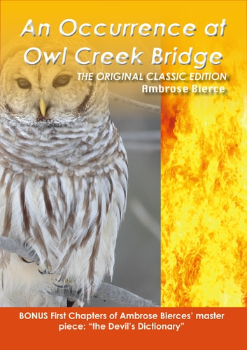 the weapon of deception in the short story an occurrence at owl creek bridge by ambrose bierce