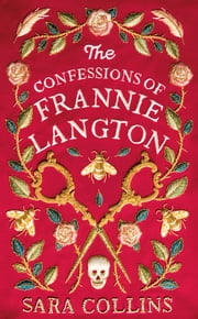 The Confessions of Frannie Langton eBook by Sara Collins