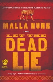 Let the Dead Lie - An Emmanuel Cooper Mystery ebook by Malla Nunn
