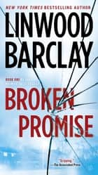 Broken Promise 電子書籍 Linwood Barclay