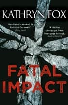 Fatal Impact ebook by Kathryn Fox