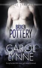 Broken Pottery ebook by Carol Lynne