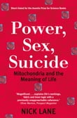 Power, Sex, Suicide:Mitochondria and the meaning of life