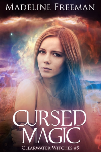 Cursed Magic ebook by Madeline Freeman