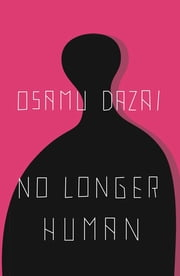 No Longer Human ebook by Osamu Dazai