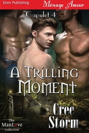 A Trilling Moment ebook by Cree Storm