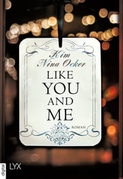 Like You and Me eBook by Kim Nina Ocker