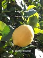 Lemon Drops: the soul candy ebook by Courtney Trowman