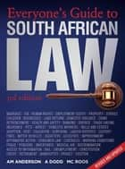 Everyone's Guide to South African Law (3rd edition) ebook by Adriaan Anderson,Anelia Dodd,Rolien Roos