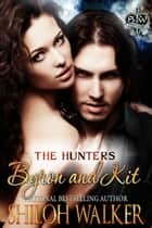 The Hunters: Byron and Kit ebook by