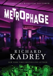 Metrophage - A Novel ebook by Richard Kadrey