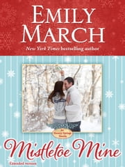 Mistletoe Mine (An Eternity Springs Novella): An Eternity Springs Novella ebook by Emily March