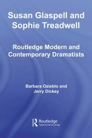 Susan Glaspell and Sophie Treadwell ebook by Ozieblo, Barbara