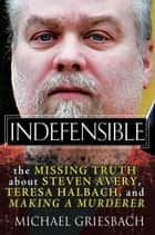 Indefensible ebook by Michael Griesbach