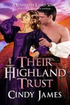 Their Highland Trust ebook by Cindy  James