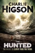 The Hunted ebook by Charlie Higson
