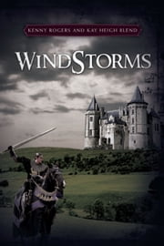 WindStorms ebook by Kenny Rogers and Kay Heigh Blend