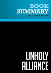 Summary of Unholy Alliance: Radical Islam and the American Left - David Horowitz ebook by Capitol Reader