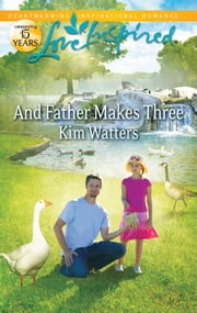 And Father Makes Three ebook by Kim Watters