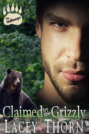 Claimed by the Grizzly ebook by Lacey Thorn