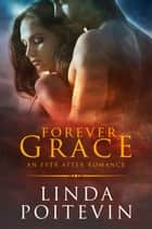 Forever Grace ebook by Linda Poitevin