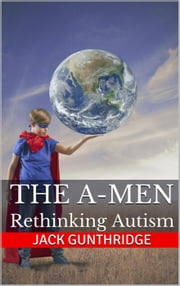 The A-Men ebook by Jack Gunthridge
