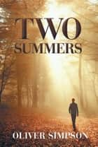 Two Summers ebook by Oliver Simpson