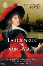La disparue de Saint-Maur ebook by Jean-Christophe Portes