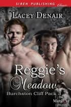 Reggie's Meadow ebook by Lacey Denair