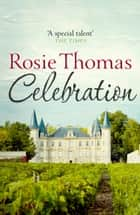 Celebration ebook by Rosie Thomas