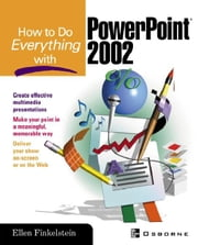 How to Do Everything with PowerPoint(R) ebook by Finkelstein, Ellen