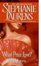 What Price Love? ebook by Stephanie Laurens