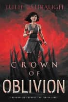 Crown of Oblivion e-bog by Julie Eshbaugh