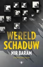 Wereldschaduw ebook by Nir Baram, Sylvie Hoyinck