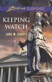 Keeping Watch (Mills & Boon Love Inspired Suspense) ebook by Jane M. Choate