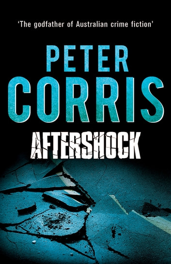 Aftershock - Cliff Hardy 14 ebook by Peter Corris