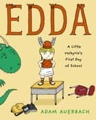 Edda - A Little Valkyrie's First Day of School ebook by Adam Auerbach, Adam Auerbach
