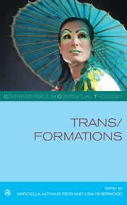 Transformations ebook by Althaus-Reid, Marcella