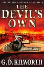 The Devil's Own ebook by Garry Douglas Kilworth