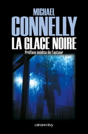 La Glace noire ebook by Michael Connelly