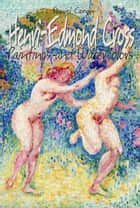 Henri-Edmond Cross ebook by Daniel Coenn
