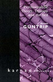 Psychoanalytic Theory, Therapy and the Self ebook by Guntrip, Harry