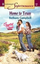 Home to Texas ebook by Bethany Campbell