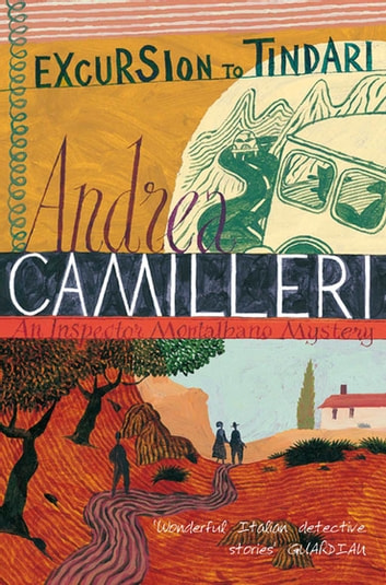 Excursion to Tindari: An Inspector Montalbano Novel 5 ebook by Andrea Camilleri