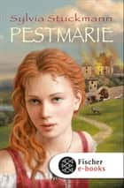 Pestmarie ebook by Sylvia Stuckmann